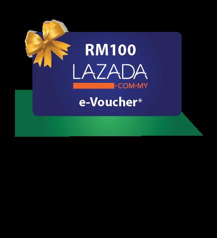 Get an RM100 LAZADA  e-Voucher