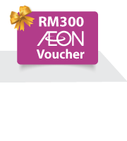 A Step Closer to Your Dream Home. Complimentary RM300 AEON Voucher!