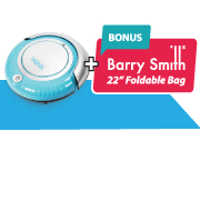 Complimentary Robot Vacuum +  Barry Smith Foldable Bag!